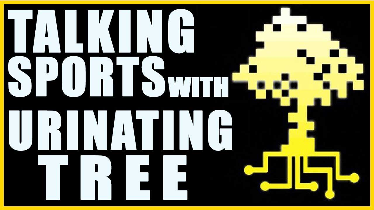 Talking Sports With Urinating Tree