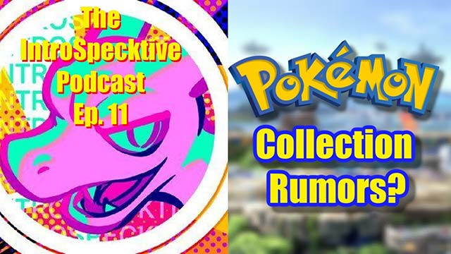 Pokemon Collection Rumors