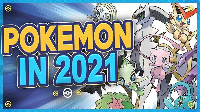 Pokemon in 2021