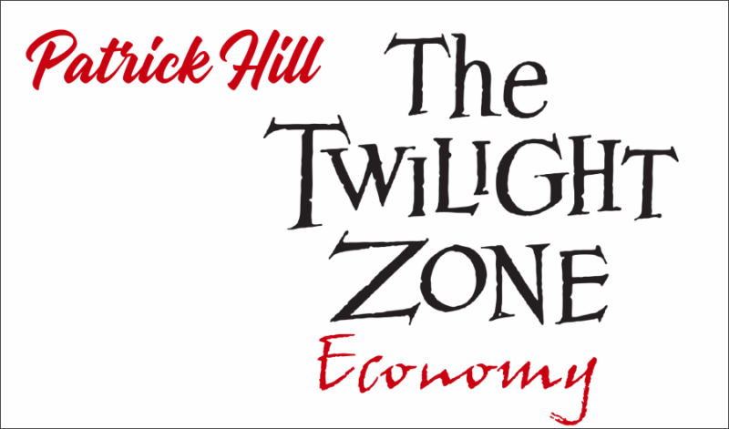 The Twilight Zone Economy