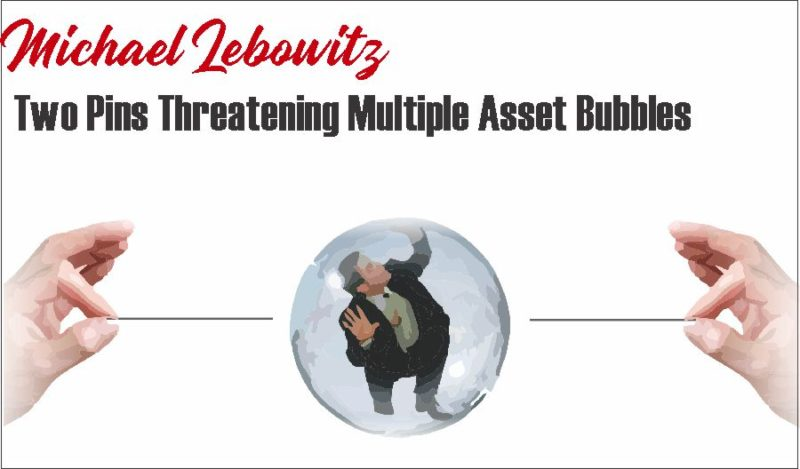 Two Pins Threatening Multiple Asset Bubbles